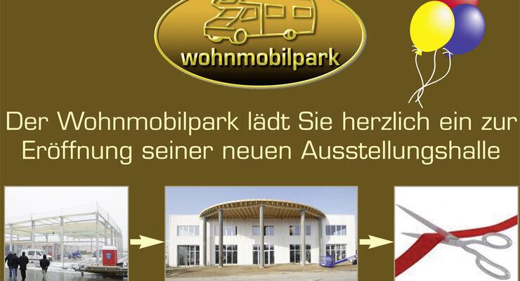 Am 21. und 22. Mai eröffnet der Wohnmobilpark seine neue Ausstellungshalle, zeitgleich startet die Hausmesse
